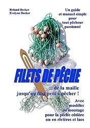 Filets de Pêche, un manuel simple pour tout pêcheur passionné