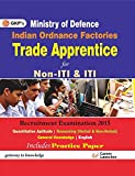 #5: Indian Ordnance Factories (Trade Apprentice) Non - ITI and ITI: Ministry of Defence