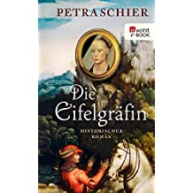 Die Eifelgräfin (Kreuz-Trilogie 1)
