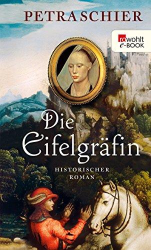 Die Eifelgräfin (Kreuz-Trilogie