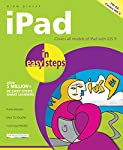 The iPad is a fun, functional and powerful tablet computer, and iPad in easy steps is written to help you get started quickly with your new iPad. This popular guide is updated to cover the latest operating system, iOS 9. Learn how to:    Change the s...