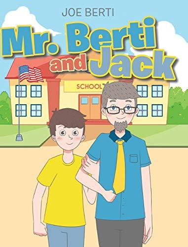 Mr. Berti and Jack