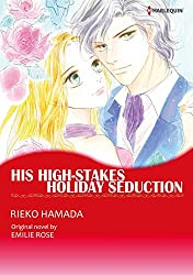 HIS HIGH-STAKES HOLIDAY SEDUCTION (Harlequin comics)