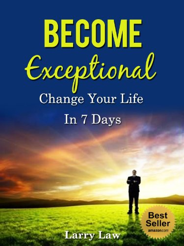 become-exceptional-change-your-life-in-7-days-tony-robbins-anthony-robbins-brian-tracy-jim-rohn-jack
