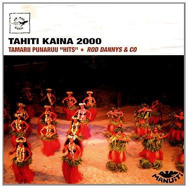 Preisvergleich Produktbild Tahiti Kaina 2000, Tamarii Punaruu