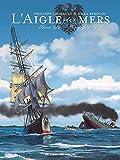 L'Aigle des mers T2 - Pacifique 1917