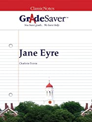 GradeSaver (TM) ClassicNotes Jane Eyre: Study Guide (English Edition)