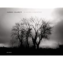 Border Country - James Clancy