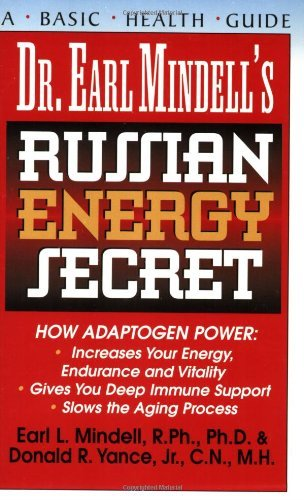 Dr.Earl Mindell's Russian Energy Secret by Earl Mindell (1-Aug-2002) Paperback