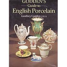 Godden's Guide to English Porcelain