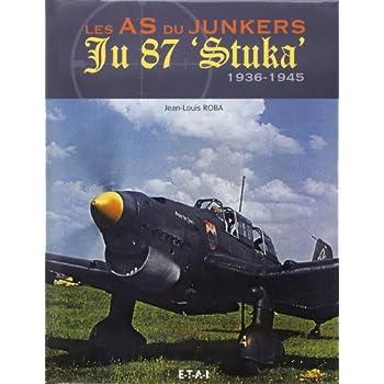 Les as du junkers Ju 87 'Stuka' : 1936-1945