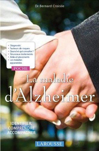 La maladie d'Alzheimer : Identifier, comprendre, accompagner