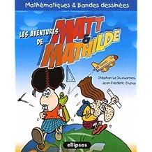 Matt & Mathilde : Mathématiques et bandes dessinées