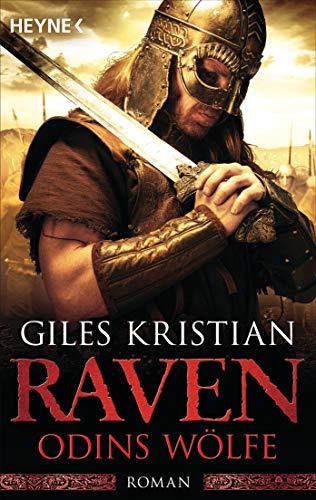Raven - Odins Wölfe: Roman (Raven-Serie 3)