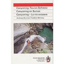 Canyoning en Suisse (en allemand) - Canyoning-Touren Schweiz