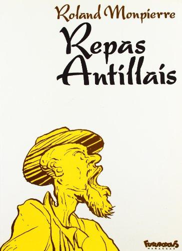 Repas antillais par R. Monpierre