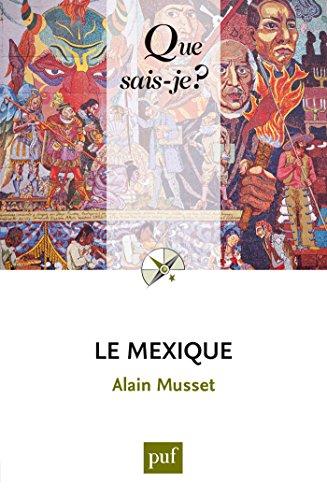Le Mexique: « Que sais-je ? » n° 1666