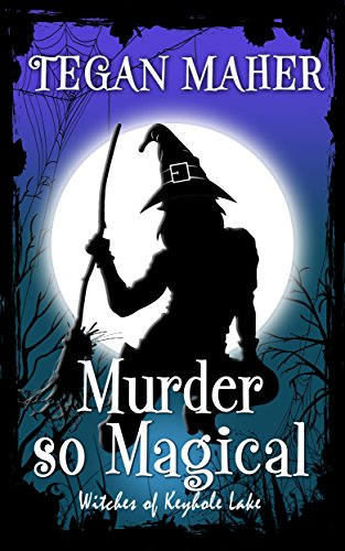 Murder So Magical: Witches of Keyhole Lake Southern Mysteries Book 3 (English Edition)