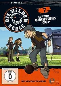 Die wilden Kerle 7 - Auf zum Champions Cup