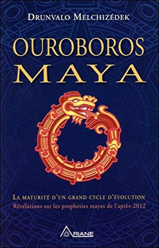 Ouroboros Maya - La maturit d'un grand cycle d'volution