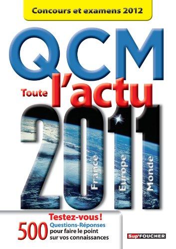 QCM toute l'actu 2011 Concours et examens 2012