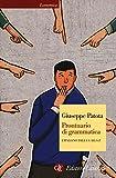 Prontuario di grammatica. L'italiano dalla A alla Z