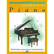 Alfred's Basic Piano Lesson Book 3 --- Piano - Palmer, Manus & Lethco --- Alfred Publishing