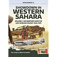 Showdown in Western Sahara, Volume 1: Air Warfare Over the Last African Colony, 1945-1975: 31