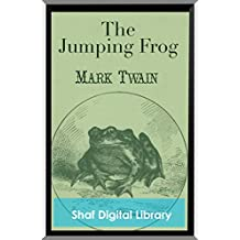The Jumping Frog (Annotated) (English Edition)