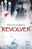 Revolver: Roman