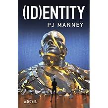 (ID)entity (Phoenix Horizon Book 2) (English Edition)
