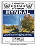 American Canjo Company Hymnal: 107 Classic Christian Hymns Arranged For One-String Canjo