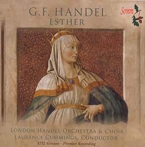 Handel - Esther / Joshua . Bickley . Purves . Bowman . Outram . LHO . Cummings (1732 version - Premier Recording)