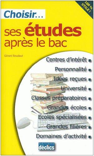 Choisir... ses études après le Bac