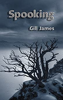 Spooking: A gentle paranormal romance for young adults by [James, Gill]