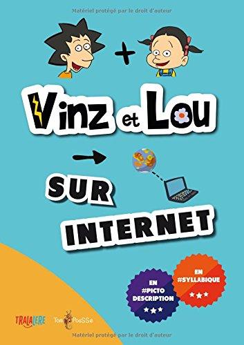 Vinz et Lou sur internet par Avigal Amar-Tuillier