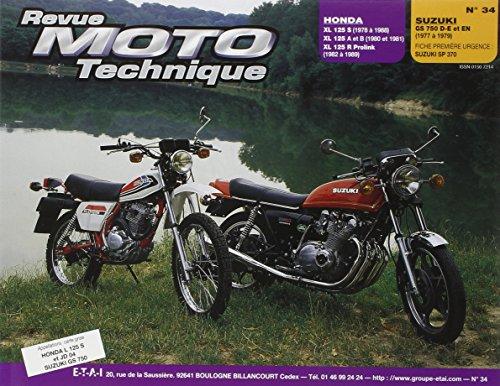 Revu Moto Technique, n°34 : Honda XL 125 S (1978 à 1988) XL 125 A et B (1980 et 1981) XL 125 R Prolink (1982 à 1989) – Suzuki GS 750 D-E et EN (1977 à 1979)