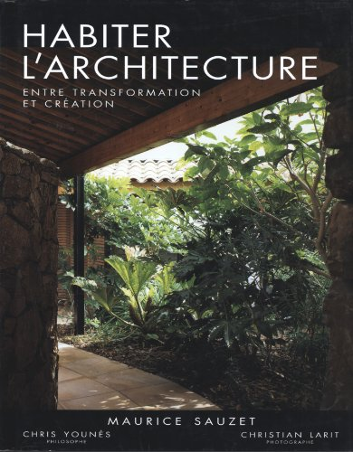 Habiter l'architecture : Entre transformation et création par Maurine Sauzet