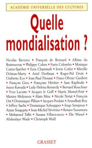 Quelle mondialisation ? (Académie universelle des cultures)