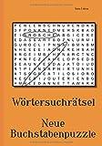 Wörtersuchrätsel - Neue Buchstabenpuzzle - Anna Lukas