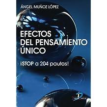 Efectos Del Pensamiento Único: iStop a 204 Pautas!