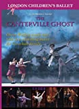 The Canterville Ghost - London Children's Ballet [DVD] by 52