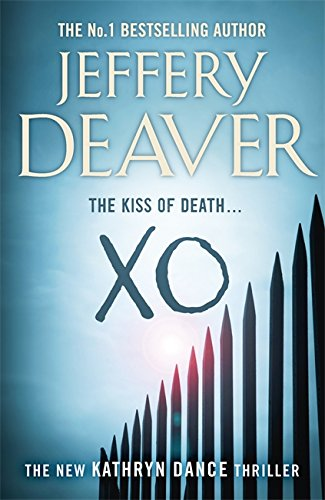 XO: Book 3 (Kathryn Dance Thrillers)