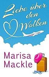 Liebe über den Wolken (German Edition)