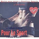 La meilleure musique pour le Sport & Fitness (Música Para Correr Y...