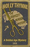 The Draycott Murder Mystery by Molly Thynne