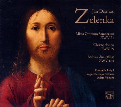 Zelenka: Missa Omnium Sanctorum, Christe eleison, Barbara dira effera [Import