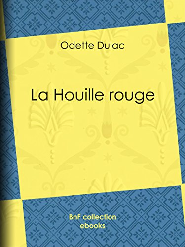 La Houille rouge (French Edition)