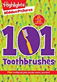 Best Books For 7 Year Old Girls - 101 Toothbrushes (Highlights(tm) Hidden Pictures(r) 101 Activity Books) Review