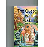 { [ THE QUEST OF SAM KUKAI ] } By Faille, Mrs Marcelle Della (Author) Sep-26-2012 [ Paperback ]